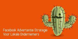 Facebook Advertentie Strategie