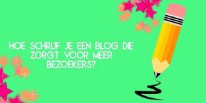 Blog schrijven voor meer bezoekers