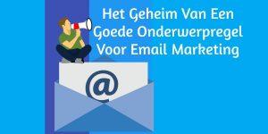 Onderwerpregel Email Marketing