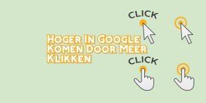 Hoger in Google Komen