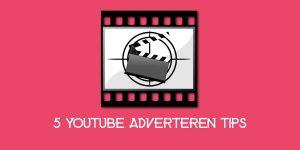 Youtube Adverteren Tips