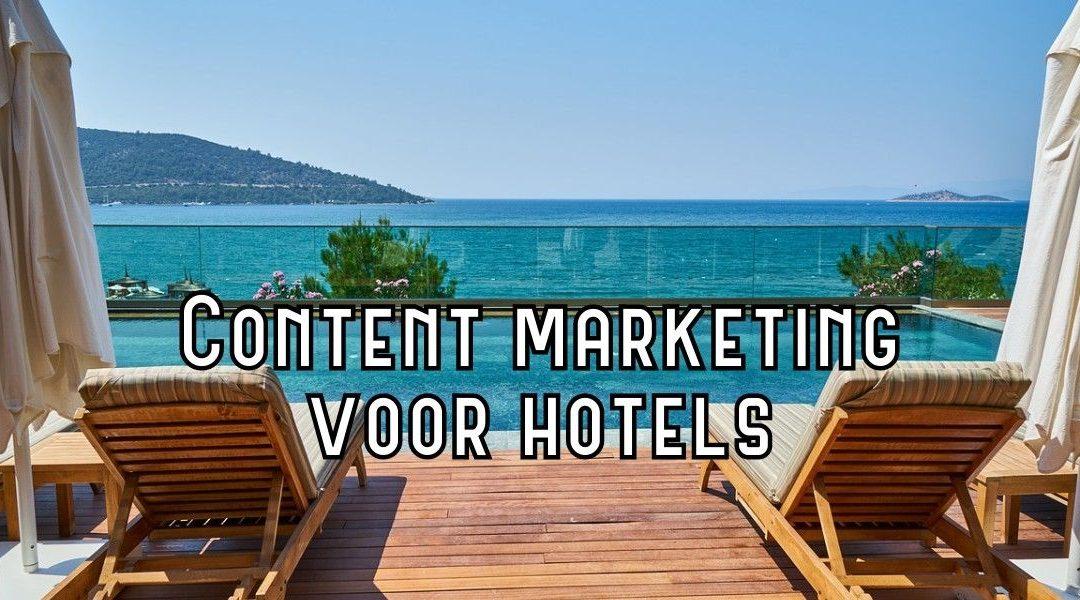 Content Marketing Voor Hotels