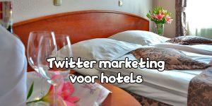 Twitter marketing hotels