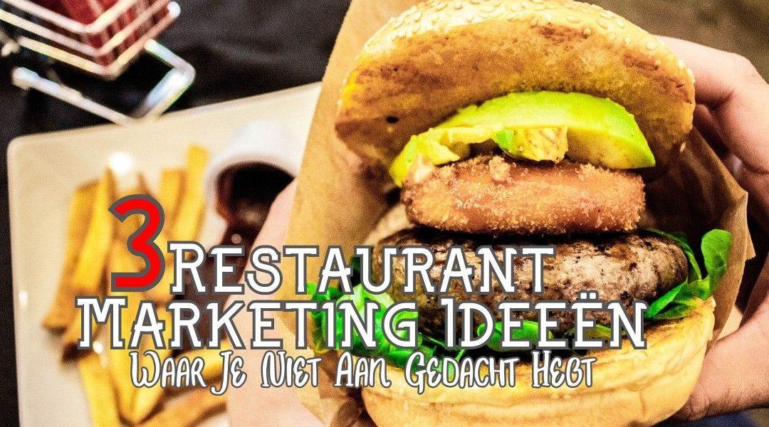 3 Restaurant Marketing Ideeën Waar Je Niet Aan Gedacht Hebt