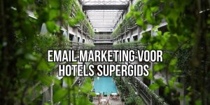 Email Marketing Hotels