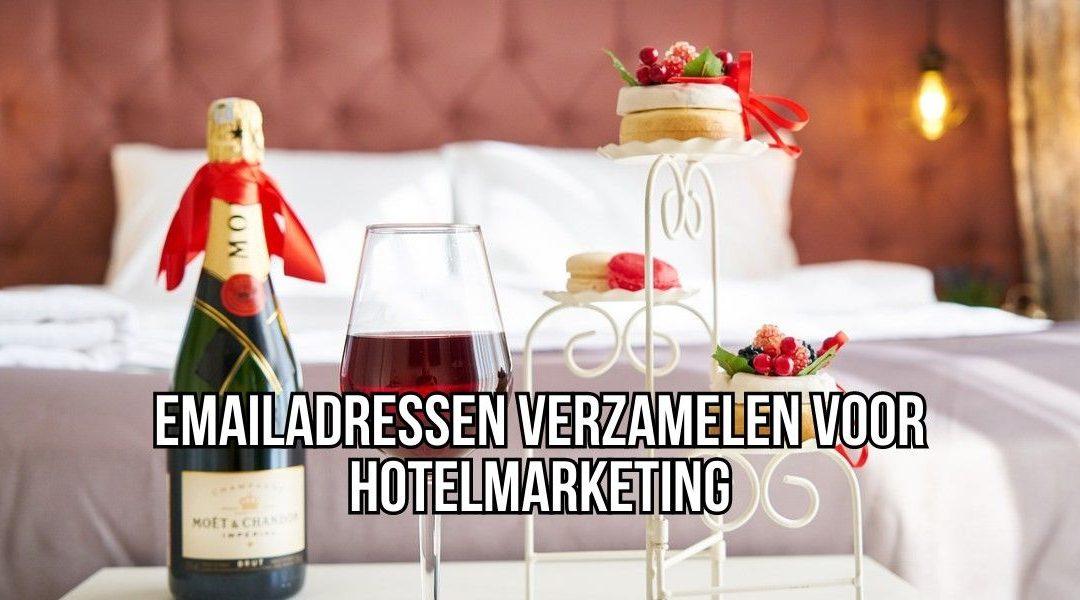 Emailadressen Verzamelen Voor Hotelmarketing