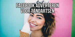 Facebook adverteren tandarts