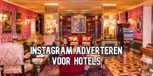 Instagram Adverteren Hotels