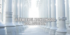 Email Marketing Advocaat