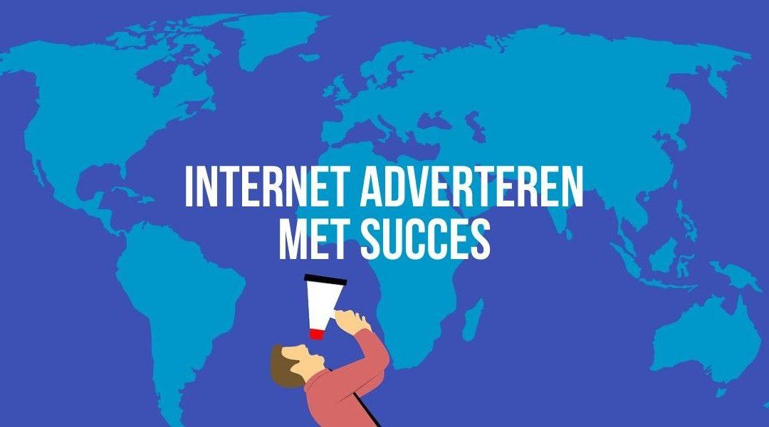 Internet Adverteren Met Succes