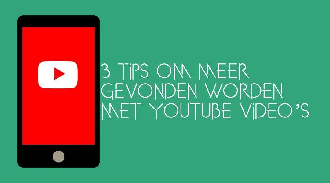 Tips Meer Gevonden Worden Met Youtube Video's