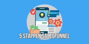 5 stappen salesfunnel