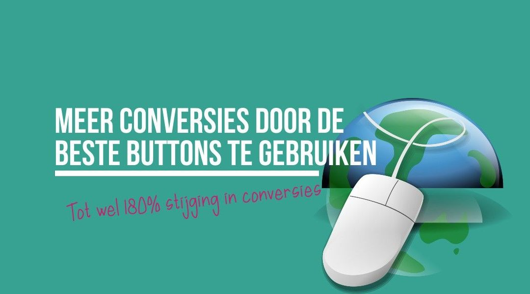 Meer conversies door de beste buttons te gebruiken
