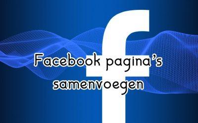 Facebook pagina's samenvoegen