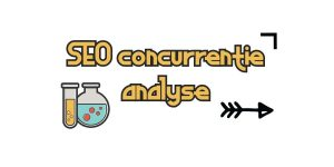 Concurrentie analyse op SEO gebied